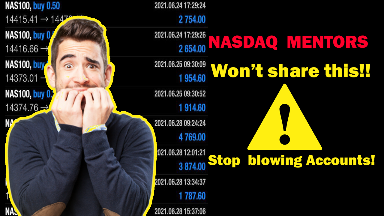 This is What NASDAQ MENTORS Are NOT Telling YOU About SMALL ACCOUNTS!! (Watch Now Before Funding)